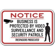 Business Protected By Video Surveillance And Security Patrols Trespassers Prosecuted Signs - 18x12 - Reflective Rust-Free Heavy Gauge Aluminum Security Signs