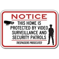 This Home Is Protected By Video Surveillance And Security Patrols Trespassers Prosecuted Sign - 18x12 - Reflective rust-free heavy-gauge (.063) aluminum Home Security Signs