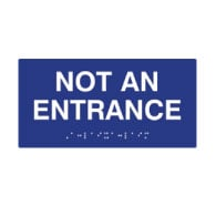ADA Compliant Tactile Braille signs, ADA Not An Entrance Sign with Braille - 8x4