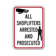 All Shoplifters Arrested And Prosecuted Signs - 12x18 - Reflective Rust-Free Heavy Gauge Aluminum Security Signs