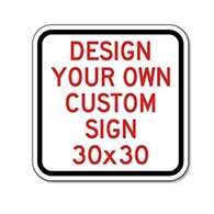 Buy Custom Reflective 30x30 Signs Online Now!