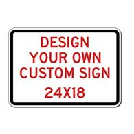 Design Your Own Custom Reflective Signs - 24x18 Size - Vertical Rectangle - Reflective Rust-Free Heavy Gauge Aluminum Signs