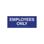 ADA Compliant Employees Only Room Name Sign - 10x4 - With raised tactile text and Grade 2 Braille