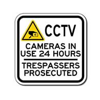 CCTV Cameras In Use 24 Hours Trespassers Prosecuted - 12x12- Reflective Rust-Free Heavy Gauge Aluminum Closed Circuit TV Security Sign