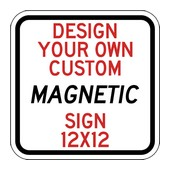 Custom Reflective and Magnetic Sign - 12x12 Size - Full Color Reflective Magnet Signs for Car Doors and Other Metal Surfaces