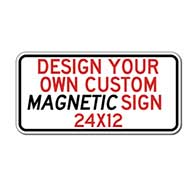 Design Your Own Custom Reflective and Magnetic Sign - 24x12 Size - Full Color Reflective Magnet Signs for Car Doors and Other Metal Surfaces