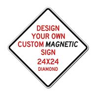Design Your Own Custom Reflective and Magnetic Sign - 24x24 Size -Diamond Shape - Full Color Reflective Magnet Signs for Car Doors and Other Metal Surfaces