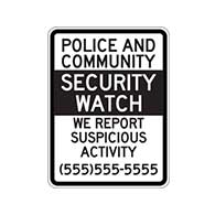 Police And Community Security Watch We Report Suspicious Activities Signs with Custom Phone Number Added to Signs - 12x18 - Reflective Rust-Free Heavy Gauge Aluminum Neighborhood Crime Watch Signs