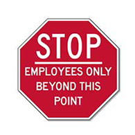 STOP Employees Only Beyond This Point - 12X12