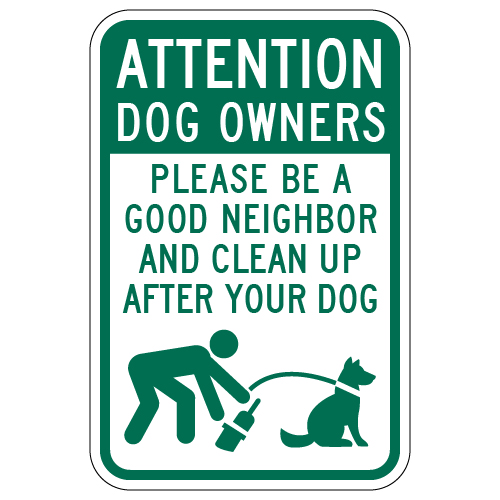 Dog Owners Clean Up After Your Sign