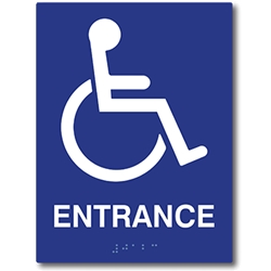 ADA Compliant Accessible Symbol Entrance Sign with Tactile Text and Grade 2 Braille - 6x8