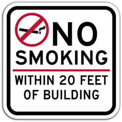No Smoking within 20 Feet Of Building Sign - 12x12 - Non-Reflective Rust-Free Heavy Gauge Durable Aluminum