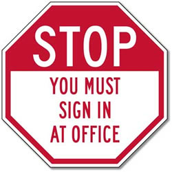 STOP You Must Sign In At Office Reflective Stop Sign - 12x12 or 18x18 - Rust-free aluminum and reflective property management signs.