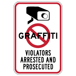 No Graffiti Symbol with Security Camera Violators Arrested and Prosecuted Sign - 12x18 - These Anti-Graffiti Surveillance Signs are Made with Reflective Rust-Free Heavy Gauge Durable Aluminum available at STOPSignsAndMore.com