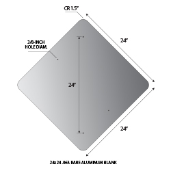 24x24 Diamond Shape .063 gauge aluminum blanks with 1.5-inch corner radius and 3/8-inch holes at top and bottom center at 1.5-inches from edge.