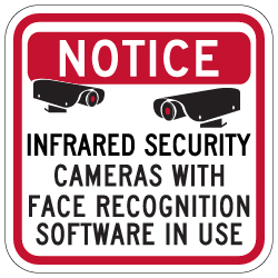 Face Recognition Security Cameras Sign - 12x12
