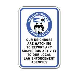 Neighborhood Watch Neighbors Are Watching Sign