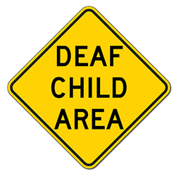 Deaf Child Area Warning Sign - 18x18 - Official Deaf Child Area Warning Sign (used in many states) - Made of Reflective Rust-Free Heavy Gauge Aluminum by STOP Signs And More