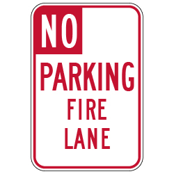 No Parking Fire Lane Sign - 12x18