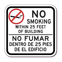 No Smoking Within 20 or 25 Feet Bilingual Sign - 12x12 - Digitally printed on rugged vinyl with outdoor-rated inks and Rust-Free Heavy Gauge Durable Aluminum available at STOPSignsAndMore.com