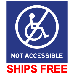 NOT ADA ACCESSIBLE label- 6x6