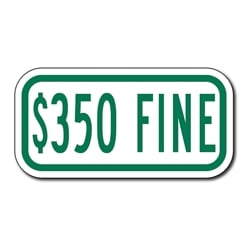 $350 FINE Sign - 12x6