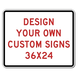 Custom Reflective Sign - 36X24 Size -Horizontal Rectangle - High-quality Rust-free and Heavy-duty Reflective Aluminum Custom Signs