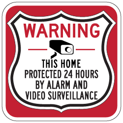 This Home Protected 24 Hours Shield Sign 18x18