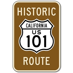 Historic Route 101 Sign - 12x18 - Reflective Rust-Free Heavy Gauge Aluminum Signs