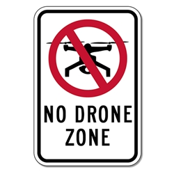No Drone Zone Sign - 12x18 - Engineer Grade Reflective Rust-Free and Heavy Gauge Aluminum Speed Limit Sign from STOP Signs And More