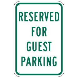 Reserved For Guest Parking Signs - 12x18 - Reflective Rust-Free Heavy Gauge Aluminum Parking Signs