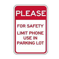 Prevent future accidents by posting our Limit Cell Phone Use In Parking Lot Signs. Made with 3M Engineer Grade Reflective Rust-Free Heavy Gauge Durable Aluminum available at STOPSignsAndMore