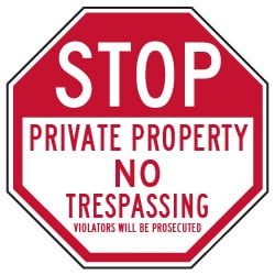 Private Property No Trespassing Violators Will Be Prosecuted STOP Sign - 30x30 - Reflective Rust-Free Heavy Gauge Aluminum No Trespassing Signs