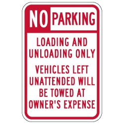 NO Parking Loading And Unloading Only Tow Away Signs - 12x18 - Reflective Rust-Free Heavy Gauge Aluminum