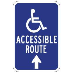 Wheelchair Accessible Route Sign - 12x18 - Ahead Arrow - Reflective Rust-Free Heavy Gauge Aluminum ADA Access Signs