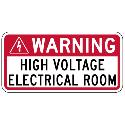 Warning High Voltage Electrical Room Sign - 12x6 - Non-Reflective rust-free aluminum signs