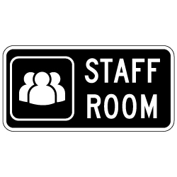 Staff Room Sign with Symbol and Text - 12x6 - Non-Reflective rust-free aluminum signs