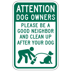 Attention Dog Owners Clean Up After Your Dog Signs - 12x18