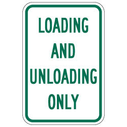Loading and Unloading Signs - Signage That Serves a Purpose