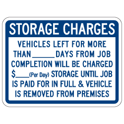 Vehicle Storage Charges Sign - Single-Faced - 24x18 - Non-Reflective, Heavy-Gauge Rust-Free Aluminum Auto Repair Rates Sign