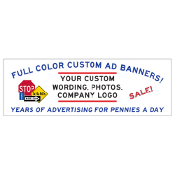 Full Color Custom Advertising Banners - Choose Your Size. Buy Custom Advertising Banners - Full-Color - Perfect for Retail Stores, Car Dealerships, Super Markets and Small Businesses.