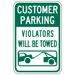 Customer Parking Violators Will Be Towed Sign with Tow Away Symbol - 12x18 - A Reflective Rust-Free Heavy Gauge Aluminum Parking Sign