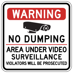 Warning No Dumping Area Under Video Surveillance Sign - 18x18 - Made with Reflective Rust-Free Heavy Gauge Durable Aluminum. Buy Video Security Signs,  Video Surveillance Signs and Security Signs from StopSignsandMore.com