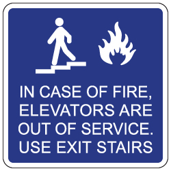 In Case Of Fire Use Exit Stairs Sign 12x12 Stopsignsandmore Com