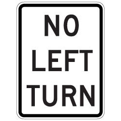 No Left Turn Symbol Signs - 18x24 - Reflective Rust-Free Heavy Gauge Aluminum Road Signs