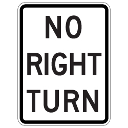 No Right Turn Symbol Signs - 18x24 - Reflective Rust-Free Heavy Gauge Aluminum Road Signs