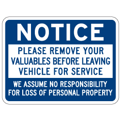 Notice Remove Valuables From Vehicle Auto Service Sign - 24x18 - Non-Reflective, Heavy-Gauge Rust-Free Aluminum Auto Service Signs available from STOPSignsAndMore.com