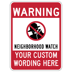 Protect your family, neighbors, and houses with our neighborhood watch warning signs. Shop for our Engineer Grade Reflective Neighborhood Watch Warning Signs today at StopSignsAndMore!