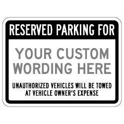 Custom Reserved Parking Only Sign - 24x18 - Made with 3M Engineer Grade Reflective Rust-Free Heavy Gauge Durable Aluminum available at STOPSignsAndMore.com