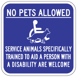 No Pets Allowed Service Animals Are Welcome Sign - 12x12 - Made with Non-Reflective Sheeting and Rust-Free Heavy Gauge Durable Aluminum available at STOPSignsAndMore.com